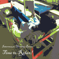 Intermezzo Thommy Bauer - Time to Relax!