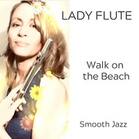Lady Flute - Walk on the Beach