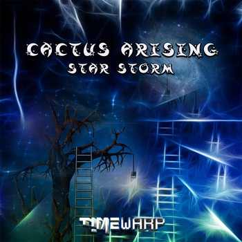 Cactus Arising - Star Storm