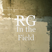 RG - In the Field (Explicit)