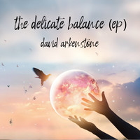 David Arkenstone - The Delicate Balance