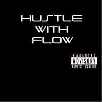 Coma - Hustle with Flow (Explicit)