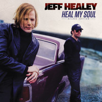 Jeff Healey - Dancing With The Monsters