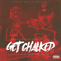 GMO - Get Chalked (feat. ShooterGang Kony) (Explicit)