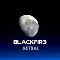 Blackfir3 / - Astral