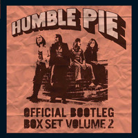Humble Pie - Official Bootleg Box Set, Vol. 2 (Live)