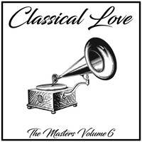 Budapest Strings - Classical Love: The Masters, Vol. 6