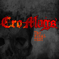 Cro-Mags - The Final Test