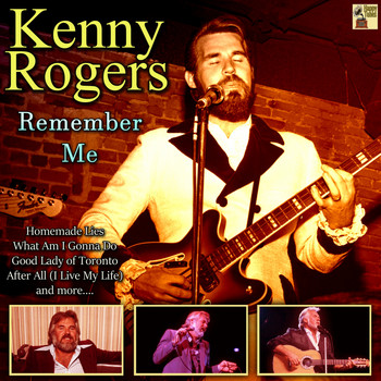Kenny Rogers - Remember Me (Explicit)