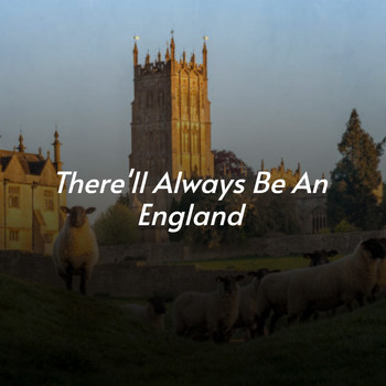 Various Artists - There'll Always Be an England