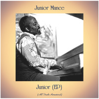 Junior Mance - Junior (EP) (All Tracks Remastered)