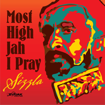 Sizzla - Most High Jah I Pray