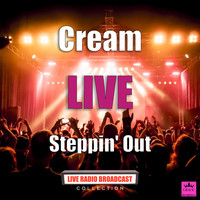 Cream - Steppin' Out (Live)