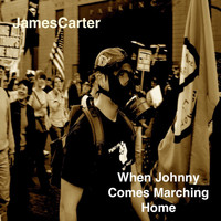 James Carter - When Johnny Comes Marching Home