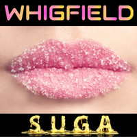 Whigfield - Suga (Explicit)