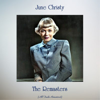 June Christy - The Remasters (All Tracks Remastered)
