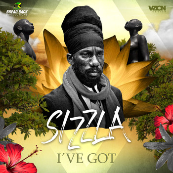 Sizzla - I've Got