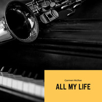 Carmen McRae - All My Life