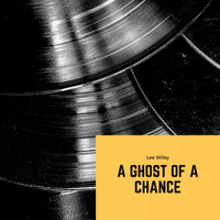 Lee Wiley - A Ghost of a Chance