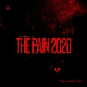 Jon Connor - The Pain (Explicit)