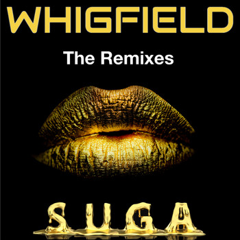 Whigfield - Suga - The Remixes (Explicit)