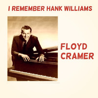 Floyd Cramer - I Remember Hank Williams