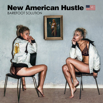 New American Hustle - Barefoot Solution