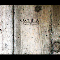 Oxy Beat - Sweet Moment
