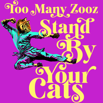 Too Many Zooz - Stand by Your Cats
