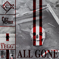 Cult Member - All Gone (Explicit)