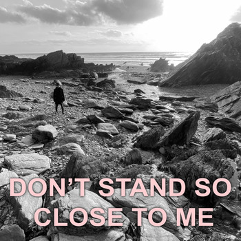 John B / - Don't Stand so Close to Me