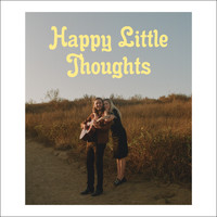 Freedom Fry - Happy Little Thoughts