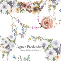 Agnes Fredenberg - In the Stillness of Summer