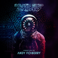 Andy Fosberry - Death Ship 2047