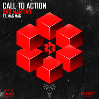 Bad Martian - Call to Action (feat. Mag Mag)