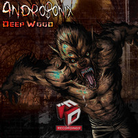 Androponix - Deep Wood