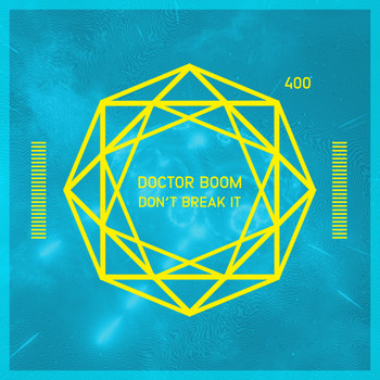 Doctor Boom - Don't Break It