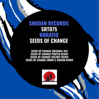 Horatio - Seeds Of Change Remixes