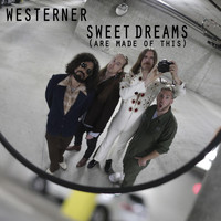 Westerner - Sweet Dreams (Are Made of This)