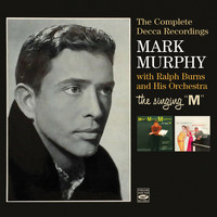 Mark Murphy - The Singing M: The Complete Decca Recordings
