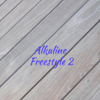 Alkaline - Freestyle 2
