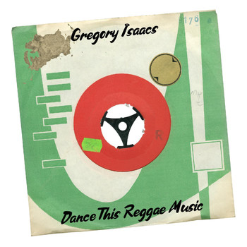 Gregory Isaacs - Dance This Reggae Music