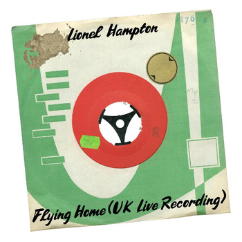 Lionel Hampton - Flying Home (UK Live Recording)