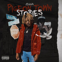 Jigga - Pigeon Town Stories (Explicit)