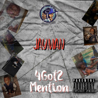 Jayman - 4got2 Mention (Explicit)
