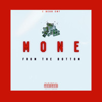 Mone - From The Bottom (Explicit)
