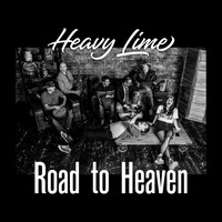 Heavy Lime - Road to Heaven