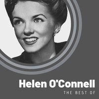 Helen O'Connell - The Best of Helen O'Connell
