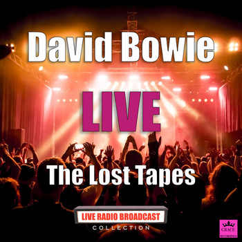 David Bowie - The Lost Tapes (Live)