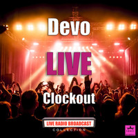 Devo - Clockout (Live)